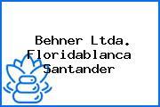 Behner Ltda. Floridablanca Santander