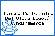 Centro Policlínico Del Olaya Bogotá Cundinamarca