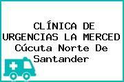 CLÍNICA DE URGENCIAS LA MERCED Cúcuta Norte De Santander