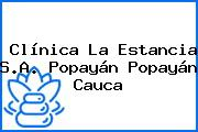 Clínica La Estancia S.A. Popayán Popayán Cauca