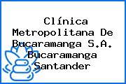 Clínica Metropolitana De Bucaramanga S.A. Bucaramanga Santander
