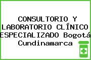 CONSULTORIO Y LABORATORIO CLÍNICO ESPECIALIZADO Bogotá Cundinamarca