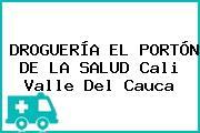 DROGUERÍA EL PORTÓN DE LA SALUD Cali Valle Del Cauca