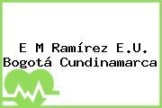 E M Ramírez E.U. Bogotá Cundinamarca
