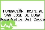 FUNDACIÓN HOSPITAL SAN JOSE DE BUGA Buga Valle Del Cauca