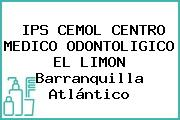 IPS CEMOL CENTRO MEDICO ODONTOLIGICO EL LIMON Barranquilla Atlántico