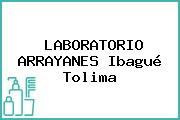 LABORATORIO ARRAYANES Ibagué Tolima