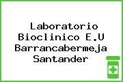 Laboratorio Bioclinico E.U Barrancabermeja Santander