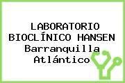 LABORATORIO BIOCLÍNICO HANSEN Barranquilla Atlántico