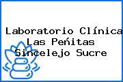 Laboratorio Clínica Las Peñitas Sincelejo Sucre