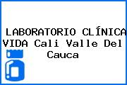 LABORATORIO CLÍNICA VIDA Cali Valle Del Cauca