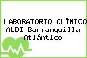 LABORATORIO CLÍNICO ALDI Barranquilla Atlántico