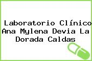 Laboratorio Clínico Ana Mylena Devia La Dorada Caldas