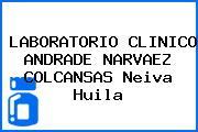 LABORATORIO CLINICO ANDRADE NARVAEZ COLCANSAS Neiva Huila