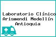 Laboratorio Clínico Arismendi Medellín Antioquia