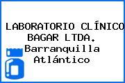 LABORATORIO CLÍNICO BAGAR LTDA. Barranquilla Atlántico