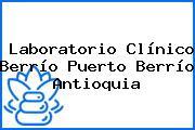 Laboratorio Clínico Berrío Puerto Berrío Antioquia