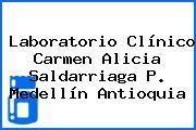 Laboratorio Clínico Carmen Alicia Saldarriaga P. Medellín Antioquia