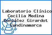 Laboratorio Clínico Cecilia Medina González Girardot Cundinamarca