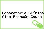 Laboratorio Clínico Ciom Popayán Cauca