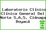Laboratorio Clínico Clínica General Del Norte S.A.S. Ciénaga Boyacá