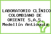 LABORATORIO CLÍNICO COLOMBIANO DE ORIENTE S.A.S. Medellín Antioquia