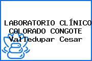 LABORATORIO CLÍNICO COLORADO CONGOTE Valledupar Cesar