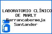 LABORATORIO CLÍNICO DE MARLY Barrancabermeja Santander