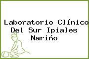 Laboratorio Clínico Del Sur Ipiales Nariño