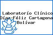 Laboratorío Clínico Díaz-Féliz Cartagena Bolívar