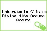Laboratorio Clínico Divino Niño Arauca Arauca