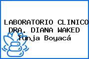 LABORATORIO CLINICO DRA. DIANA WAKED Tunja Boyacá