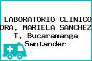 LABORATORIO CLINICO DRA. MARIELA SANCHEZ T. Bucaramanga Santander