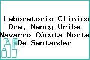 Laboratorio Clínico Dra. Nancy Uribe Navarro Cúcuta Norte De Santander
