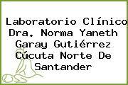 Laboratorio Clínico Dra. Norma Yaneth Garay Gutiérrez Cúcuta Norte De Santander