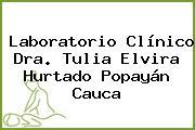 Laboratorio Clínico Dra. Tulia Elvira Hurtado Popayán Cauca