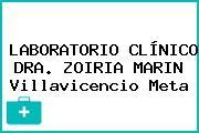 LABORATORIO CLÍNICO DRA. ZOIRIA MARIN Villavicencio Meta
