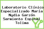 Laboratorio Clínico Especializado María Nydia Garzón Sarmiento Espinal Tolima