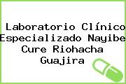 Laboratorio Clínico Especializado Nayibe Cure Riohacha Guajira