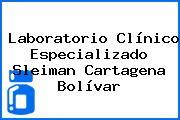 Laboratorio Clínico Especializado Sleiman Cartagena Bolívar