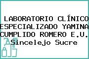Laboratorio Clínico Especializado Yamina Cumplido Romero E.U. Sincelejo Sucre