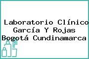 Laboratorio Clínico García Y Rojas Bogotá Cundinamarca
