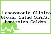 Laboratorio Clinico Global Salud S.A.S. Manizales Caldas