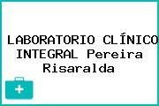 LABORATORIO CLÍNICO INTEGRAL Pereira Risaralda