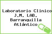 Laboratorio Clinico J.M. LAB. Barranquilla Atlántico