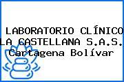 LABORATORIO CLÍNICO LA CASTELLANA S.A.S. Cartagena Bolívar