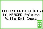 LABORATORIO CLÍNICO LA MERCED Palmira Valle Del Cauca