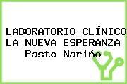 LABORATORIO CLÍNICO LA NUEVA ESPERANZA Pasto Nariño