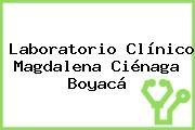 Laboratorio Clínico Magdalena Ciénaga Boyacá