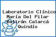 Laboratorio Clínico María Del Pilar Beltrán Calarcá Quindío